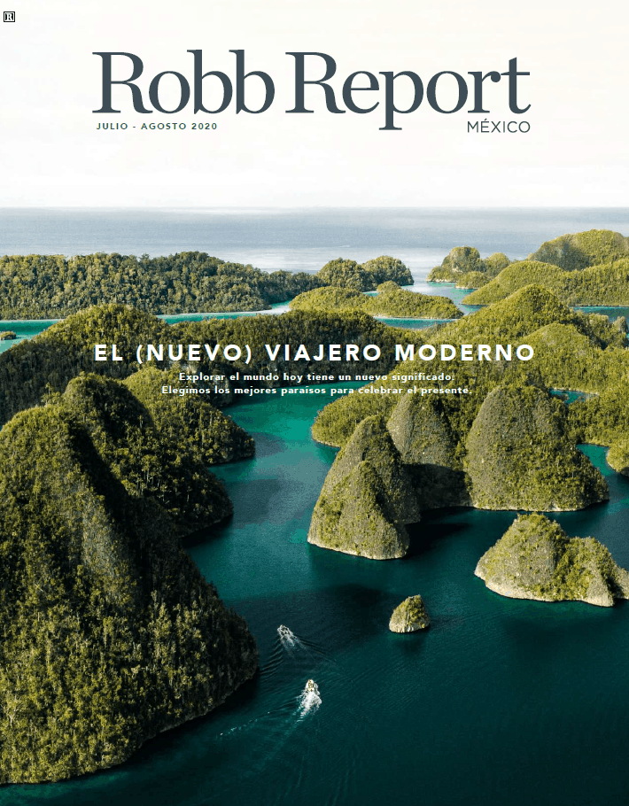 Robb Report Mexico - July/August 2020